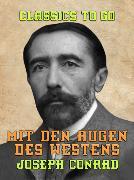 Cover-Bild zu Mit den Augen des Westens (eBook) von Conrad, Joseph