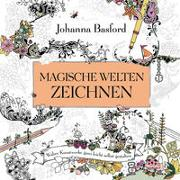 Magische Welten zeichnen von Basford, Johanna