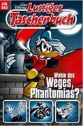 Cover-Bild zu Lustiges Taschenbuch Nr. 542. Wohin des Weges, Phantomias?