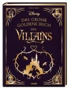 Cover-Bild zu Disney: Das große goldene Buch der Villains von Disney, Walt