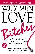 Why Men Love Bitches von Argov, Sherry
