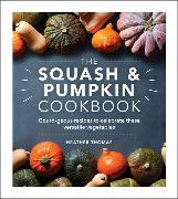 The Squash and Pumpkin Cookbook von Thomas, Heather