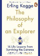 The Philosophy of an Explorer von Kagge, Erling
