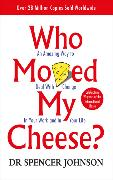 Who Moved My Cheese von Johnson, Spencer