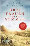 Cover-Bild zu Drei Frauen und ein Sommer von Hutzenlaub, Lucinde