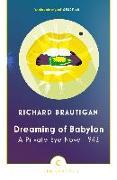 Cover-Bild zu Dreaming of Babylon (eBook) von Brautigan, Richard