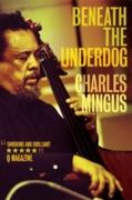 Cover-Bild zu Beneath The Underdog (eBook) von Mingus, Charles