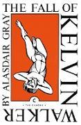 Cover-Bild zu Fall of Kelvin Walker (eBook) von Gray, Alasdair