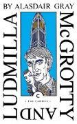 Cover-Bild zu McGrotty and Ludmilla (eBook) von Gray, Alasdair