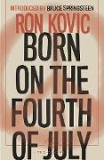 Cover-Bild zu Born on the Fourth of July (eBook) von Kovic, Ron