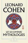 Cover-Bild zu Let Us Compare Mythologies (eBook) von Cohen, Leonard