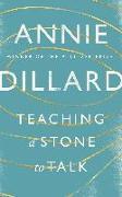 Cover-Bild zu Teaching a Stone to Talk (eBook) von Dillard, Annie