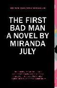 Cover-Bild zu The First Bad Man (eBook) von July, Miranda