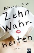 Cover-Bild zu Zehn Wahrheiten (eBook) von July, Miranda