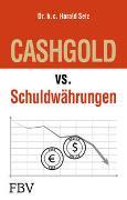 Cover-Bild zu CASHGOLD vs. Schuldwährungen von Seiz, Harald