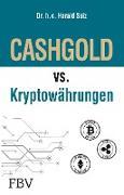 Cover-Bild zu CASHGOLD vs. Kryptowährungen von Seiz, Harald