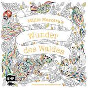 Millie Marotta's Wunder des Waldes - Die schönsten Ausmalabenteuer von Marotta, Millie