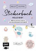 Bullet Journal - Stickerbuch Hello Baby: 650 bezaubernde Sprüche und Schmuckelemente zur Geburt von Edition Michael Fischer