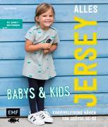 Alles Jersey - Babys & Kids: Kinderkleidung nähen von Wilbat, Lissi