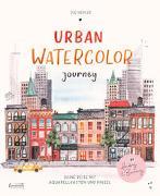 Urban Watercolor Journey von Hiepler, Sue