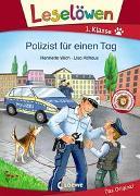 Cover-Bild zu Leselöwen 1. Klasse - Polizist für einen Tag von Wich, Henriette