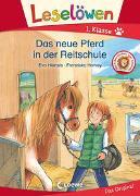 Cover-Bild zu Leselöwen 1. Klasse - Das neue Pferd in der Reitschule von Hierteis, Eva