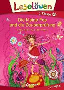 Cover-Bild zu Leselöwen 1. Klasse - Die kleine Fee und die Zauberprüfung (eBook) von Benn, Amelie