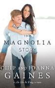 Cover-Bild zu The Magnolia Story von Gaines, Chip