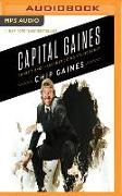 Cover-Bild zu Capital Gaines: Smart Things I Learned Doing Stupid Stuff von Gaines, Chip