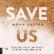 Cover-Bild zu Save Us - Maxton Hall Reihe, (Ungekürzt) (Audio Download) von Kasten, Mona
