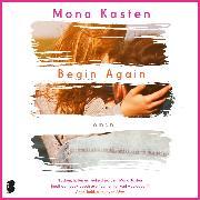 Cover-Bild zu Begin again (Audio Download) von Kasten, Mona