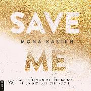 Cover-Bild zu Save Me - Maxton Hall Reihe, (Ungekürzt) (Audio Download) von Kasten, Mona