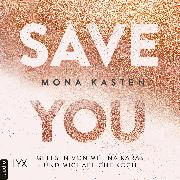 Cover-Bild zu Save You - Maxton Hall Reihe, (Ungekürzt) (Audio Download) von Kasten, Mona