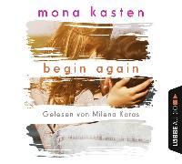 Cover-Bild zu Begin Again von Kasten, Mona