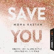 Cover-Bild zu Save You - Maxton Hall Reihe 2 (Gekürzt) (Audio Download) von Kasten, Mona