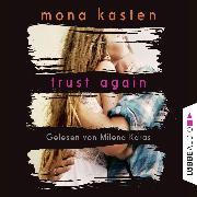 Cover-Bild zu Trust Again - Again-Reihe 2 (Gekürzt) (Audio Download) von Kasten, Mona