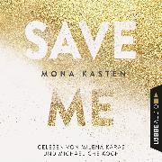 Cover-Bild zu Save Me - Maxton Hall Reihe 1 (Gekürzt) (Audio Download) von Kasten, Mona