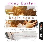 Cover-Bild zu Begin Again (Unabridged) (Audio Download) von Kasten, Mona