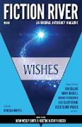 Cover-Bild zu Fiction River: Wishes (Fiction River: An Original Anthology Magazine, #28) (eBook) von Moesta, Rebecca
