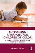Cover-Bild zu Supporting Literacies for Children of Color (eBook) von Meier, Daniel R.