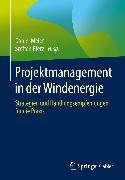 Cover-Bild zu Projektmanagement in der Windenergie (eBook) von Meier, Daniel (Hrsg.)