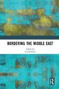 Cover-Bild zu Bordering the Middle East (eBook) von Meier, Daniel (Hrsg.)