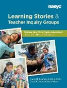 Cover-Bild zu Learning Stories and Teacher Inquiry Groups: Re-imagining Teaching and Assessment in Early Childhood Education (eBook) von Escamilla, Isauro M.