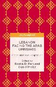Cover-Bild zu Lebanon Facing The Arab Uprisings (eBook) von Di Peri, Rosita (Hrsg.)