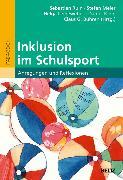 Cover-Bild zu Inklusion im Schulsport (eBook) von Meier, Stefan (Hrsg.)