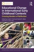 Cover-Bild zu Educational Change in International Early Childhood Contexts (eBook) von Kroll, Linda R. (Hrsg.)