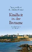Cover-Bild zu Kindheit in der Bretagne (eBook) von Chateaubriand, Francois-René