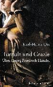 Cover-Bild zu Tumult und Grazie (eBook) von Ott, Karl-Heinz