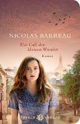 Cover-Bild zu Das Café der kleinen Wunder von Barreau, Nicolas