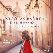 Cover-Bild zu Die Liebesbriefe von Montmartre (Audio Download) von Barreau, Nicolas